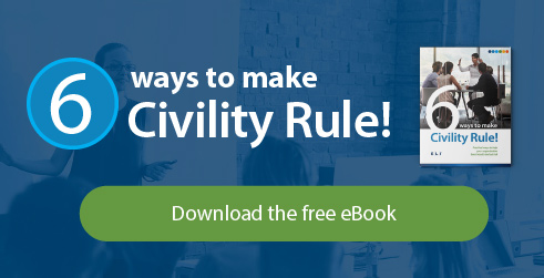 6 Ways to Make Civility Rule